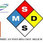 Phiếu an toàn hóa chất MSDS khí heli